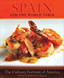 Spain and the World Table by Martha Rose Shulman (2008-03-17)