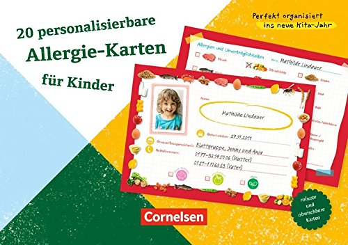 Perfekt organisiert ins neue Kita-Jahr: 20 personalisierbare Allergie-Karten für Kinder: Zum Ankreuzen, Anpassen und Selbst-Ergänzen. Karten mit Begleitheft -