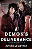 A Demon's Deliverance (Demons Hearts Book 3)