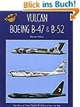 Boeing B-47, B-52 and Avro Vulcan (Le...