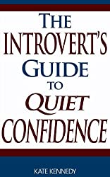 The Introvert's Guide to Quiet Confidence