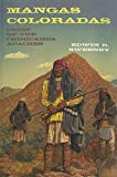 Mangas Coloradas: Chief of the Chiricahua Apaches (Civilization of the American Indian (Hardcover))