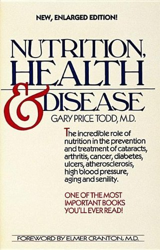 Nutrition, Health and Disease by Gary Price Todd (1985-03-06)