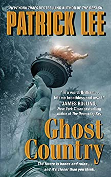 Ghost Country (Travis Chase Series Book 2) by [Lee, Patrick]