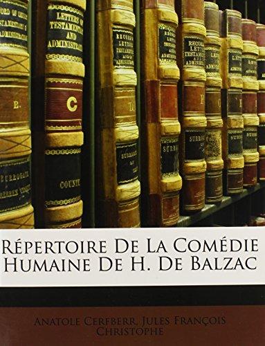 Repertoire de La Comedie Humaine de H. de Balzac