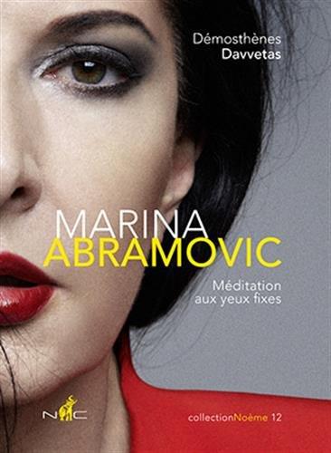 Marina Abramovic : Mditation aux yeux fixes