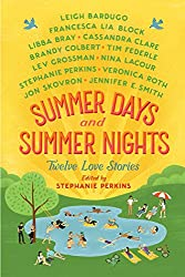 Summer Days and Summer Nights: Twelve Love Stories