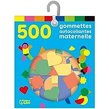 Les gommettes autocollantes: 500 gommettes autocollantes maternelle - De 3 à 5 ans