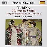 Turina : Musique pour piano, Volume 3 - Mujeres de Sevilla