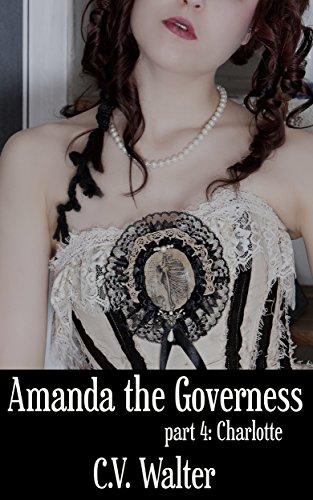Amanda the Governess: Charlotte
