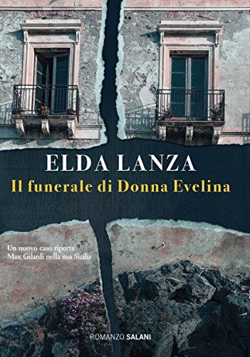 Il funerale di Donna Evelina: Una nuova inchiesta di Max Gilardi