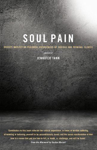 Soul Pain: Priests reflect on personal experiences of serious and terminal illness (2013-01-25)