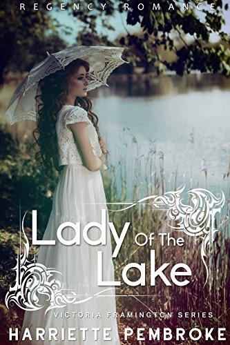 Lady of the Lake (Regency Romance) (Victoria Framington Series Book 1) (English Edition)