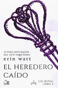 El heredero caído par Erin Watt