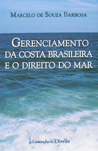 Gerenciamento da Costa Brasileira e o Direito do Mar 2015