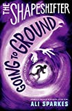 Shapeshifter 3: Going to Ground