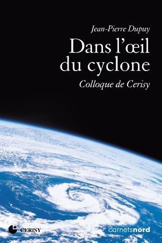 Dans l'oeil du cyclone : Colloque de Cerisy