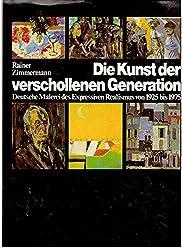 Die Kunst der verschollenen Generation: Deutsche Malerei des Expressiven Realismus von 1925-1975
