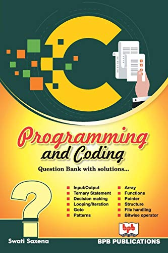 C Programming and Coding:: Question bank with solutions
