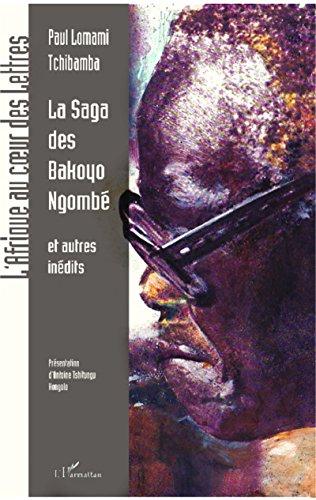 La saga des Bakoyo Ngombé et autres récits