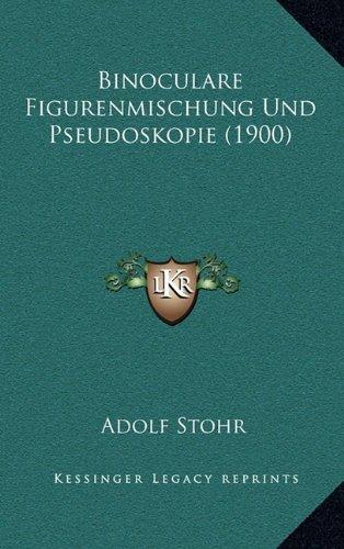 Binoculare Figurenmischung Und Pseudoskopie (1900)