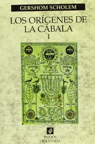 Los orígenes de la Cábala, vol. 1 (Orientalia)