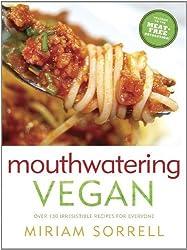 Mouthwatering Vegan by Miriam Sorrell (2013) Paperback