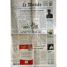 MONDE (LE) [No 17005] du 28/09/1999 - M. JOSPIN DONNE DES GAGES A LA GAUCHE - RUSSIE - LE SYSTEME ELTSINE MINE PAR LES AFFAIRES ET LA GUERRE - LES ETUDIANTS TIMORAIS TRAQUES - MARSEILLE VA VIVRE EN COMMUNAUTE - UNE BIOGRAPHIE A LA FORREST GUMP POUR RONALD REAGAN PAR THOMAS SOTINEL - GOLF - L'EUROPE AU FOND DU TROU - LE CHANCELIER ET LA MEMOIRE - Y A-T-IL UNE VIE APRES ALAN GREENSPAN ? PAR NICOLAS BAVEREZ - MUSIQUE - L'IDENTITE KABYLE.