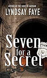 [(Seven for a Secret)] [By (author) Lyndsay Faye] published on (October, 2013)