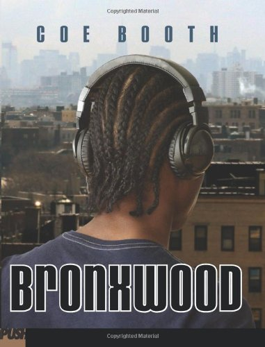 Bronxwood by Coe Booth (1-Sep-2011) Hardcover