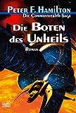 Die Boten des Unheils: Die Commonwealth-Saga, Bd. 2