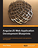AngularJS Web Application Development Blueprints - Practical Projects for the Modern Web Developer