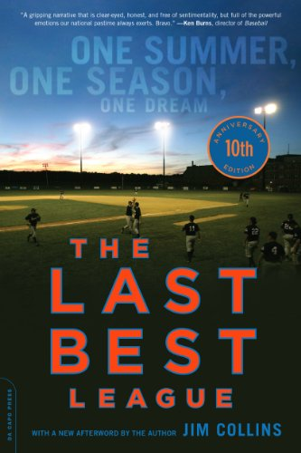 The Last Best League, 10th anniversary edition: One Summer, One Season, One Dream (English Edition) por Jim Collins