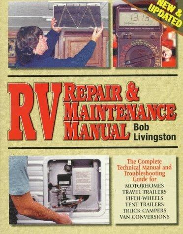 RV Repair & Maintenance Manual [New & Updated] (1998-02-03)