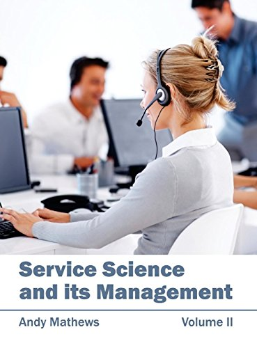 Service Science and its Management: Volume II: 2