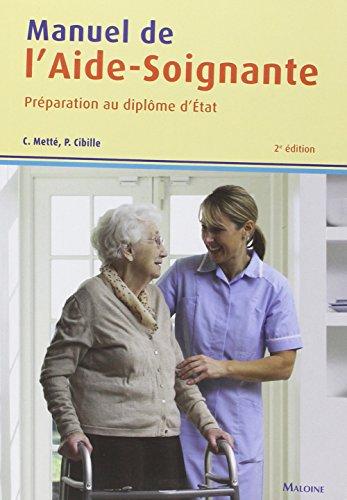Manuel de l'aide-soignante : Préparation au diplôme d'Etat