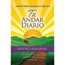 Tu Andar Diario Devocionario: Your Daily Walk Devotional