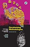 Image de Decolonizing Methodologies: Research and Indigenous Peoples