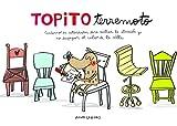 Topito Terremoto. Cuaderno de actividades para centrar la atención y no despegar el culo de la silla (Emociones, valores y hábitos)