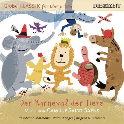 Der Karneval der Tiere: Der Ka...