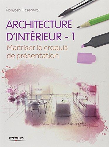 Architecture d'intérieur : 1 - Mait...