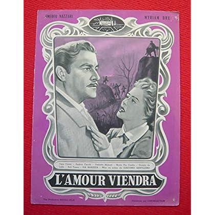 Dossier de presse de L'Amour viendra (1954) - 23x31cm, 4 p - Film de Giacomo Gentilomo avec A Nazzari, Myriam Bru – Photos N&B - résumé scénario