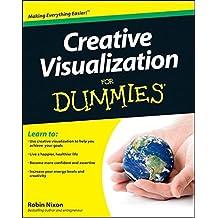 Creative Visualization For Dummies by Robin Nixon (2011-10-31)