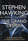 The Grand Design: New Answers to the Ultimate Questions of Life by Stephen Hawking (2010-09-09)