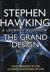 The Grand Design by S. W. (Stephen W. ). Hawking (2010-09-01)