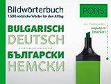 PONS Bildwörterbuch Bulgarisch: 1.500 nützliche Wörter für den Alltag