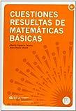 Cuestiones resueltas de matemáticas básicas (Manuales a 6 euros)
