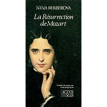 La Résurrection de Mozart (Romans  Nouvell) (French Edition)