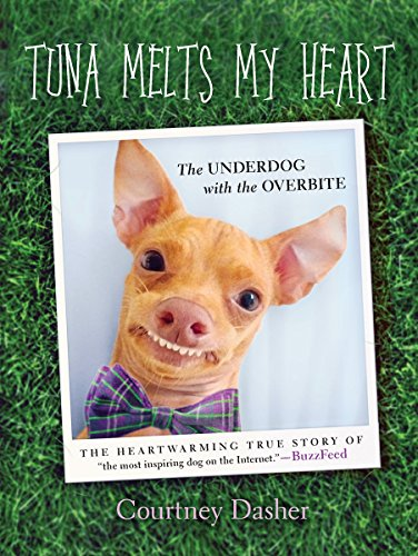 Tuna Melts My Heart: The Underdog with the ()