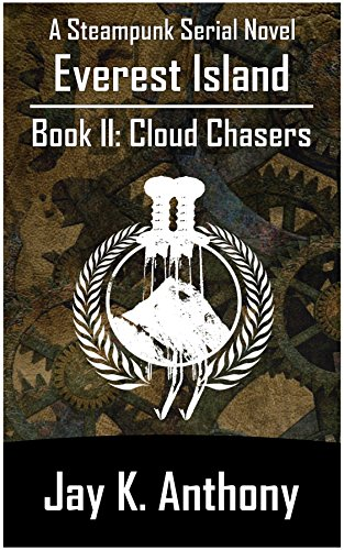 everest-island-book-ii-cloud-chasers-a-steampunk-serial-novel-english-edition